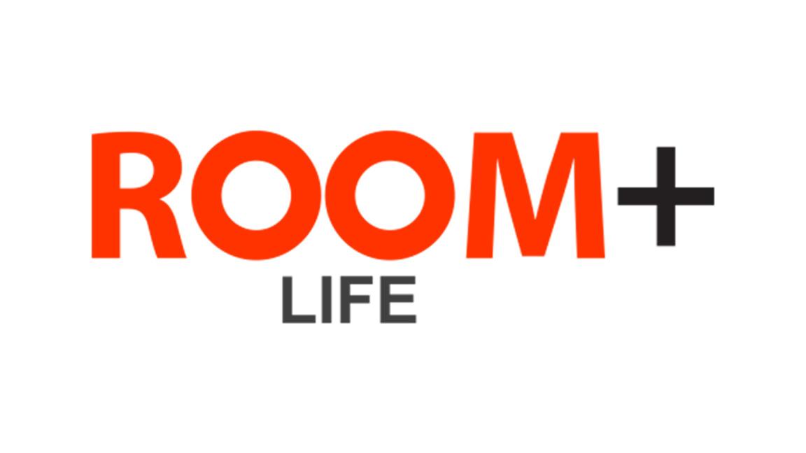 ROOM+ Life